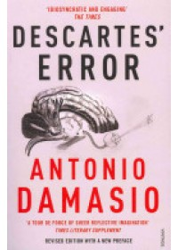 Descartes' Error   Damasio Antonio, ISBN:  9780099501640