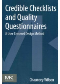 Credible Checklists and Quality Questionnaires   Wilson Chauncey, ISBN:  9780124103924