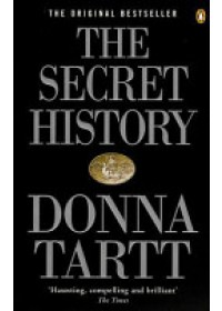 Secret History   Tartt Donna, ISBN:  9780140167771