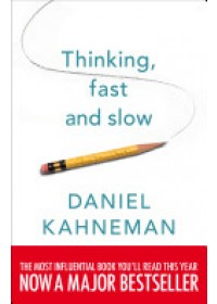 Thinking, Fast and Slow   Kahneman Daniel, ISBN:  9780141033570