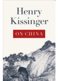 On China   Kissinger Henry, ISBN:  9780141049427