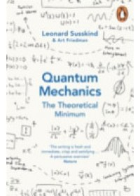 Quantum Mechanics: The Theoretical Minimum   Susskind Leonard, ISBN:  9780141977812