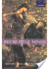 Recreative Minds   Currie Gregory, ISBN:  9780198238096