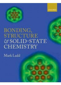 Bonding, Structure and Solid-State Chemistry   Ladd Mark, ISBN:  9780198729952