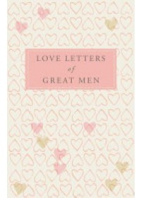 Love Letters of Great Men   Doyle Ursula, ISBN:  9780230739468