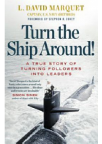 Turn the Ship Around!   Marquet L. David, ISBN:  9780241250945