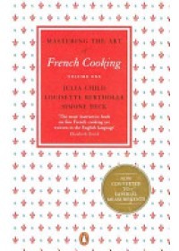 Mastering the Art of French Cooking   Child Julia, ISBN:  9780241956465
