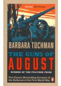 Guns of August   Tuchman Barbara W., ISBN:  9780241968215