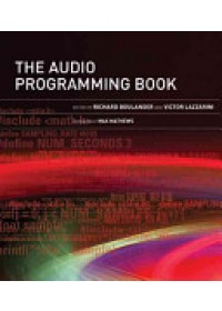 Audio Programming Book   Boulanger Richard (Professor of Electronic Production and Design Berklee College of Music), ISBN:  9780262014465