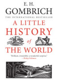 Little History of the World   Gombrich Ernst H., ISBN:  9780300143324