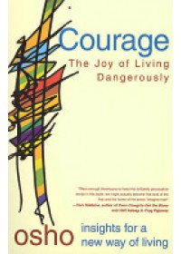 Courage   Osho, ISBN:  9780312205171