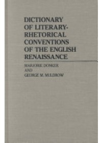 Dictionary of Literary Rhetorical Conventions of the English   Donker Marjorie, ISBN:  9780313230004