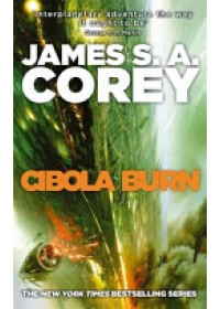 Cibola Burn   Corey James S. A., ISBN:  9780356504193