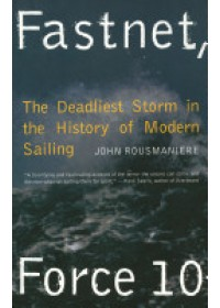 Fastnet Force 10   Rousmaniere John, ISBN:  9780393308655
