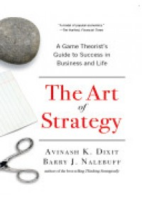 Art of Strategy   Dixit Avinash K. (Princeton University), ISBN:  9780393337174