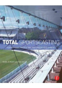 Total Sportscasting   Zumoff Marc (Comcast Sportsnet-Television Voice of the Philadelphia 76ers USA), ISBN:  9780415813921