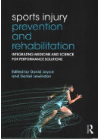 Sports Injury Prevention and Rehabilitation   Joyce David, ISBN:  9780415815062