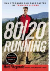 80/20 Running   Fitzgerald Matt, ISBN:  9780451470881