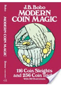 Modern Coin Magic   Bobo J. B., ISBN:  9780486242583
