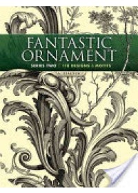 Fantastic Ornament   Hauser A., ISBN:  9780486491219