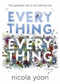 Everything, Everything   Yoon Nicola, ISBN:  9780552574235