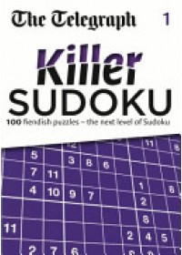 Telegraph Killer Sudoku   The Daily Telegraph, ISBN:  9780600626497