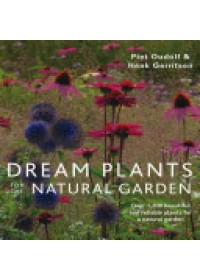 Dream Plants for the Natural Garden   Oudolf Piet, ISBN:  9780711234628