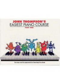 John Thompson's Easiest Piano Course   Thompson John, ISBN:  9780711954298