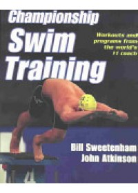 Championship Swim Training   Atkinson John, ISBN:  9780736045438