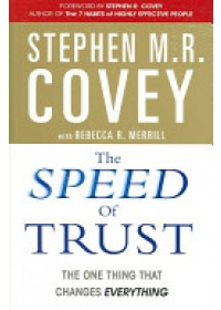 Speed of Trust   Covey Stephen M. R., ISBN:  9780743295604