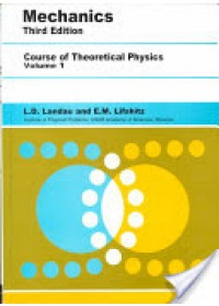 Mechanics: Volume 1   Landau L D (Institute of Physical Problems U.S.S.R. Academy of Sciences), ISBN:  9780750628969
