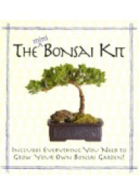 Mini Bonsai Kit   King Robert W., ISBN:  9780762409747