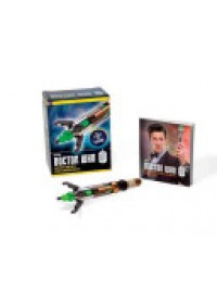 Doctor Who: Eleventh Doctor's Sonic Screwdriver Kit   Running Press, ISBN:  9780762452965