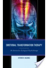 Emotional Transformation Therapy   Vazquez Steven R., ISBN:  9780765709516
