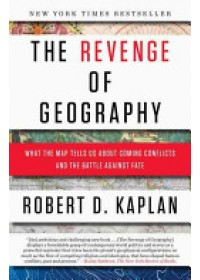 Revenge of Geography   Kaplan Robert D., ISBN:  9780812982220