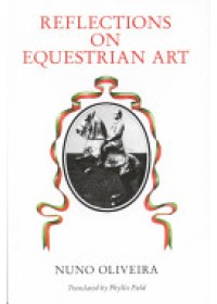 Reflections on the Equestrian Art   , ISBN:  9780851314617