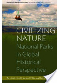 Civilizing Nature   Gissibl Bernhard, ISBN:  9780857455253