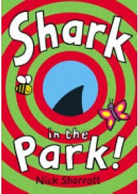 Shark in the Park   Sharratt Nick, ISBN:  9780857534781