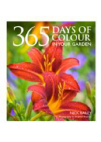 365 Days of Colour   Bailey Nick, ISBN:  9780857832696