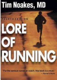 Lore of Running   Noakes Tim, ISBN:  9780873229593