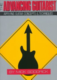 Advancing Guitarist   Goodrick Mick, ISBN:  9780881885897