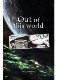 Out of This World   Pearce Mary Jane, ISBN:  9780956494122