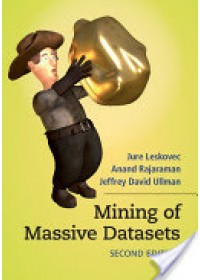 Mining of Massive Datasets   Leskovec Jure (Stanford University California), ISBN:  9781107077232