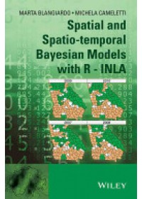 Spatial and Spatio-Temporal Bayesian Models with R - INLA   Blangiardo Marta, ISBN:  9781118326558