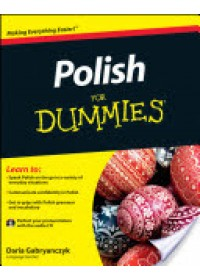 Polish For Dummies   Gabryanczyk Daria, ISBN:  9781119979593