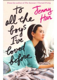To All the Boys I've Loved Before   Han Jenny, ISBN:  9781407149073