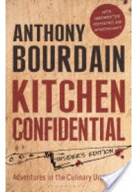 Kitchen Confidential   Bourdain Anthony, ISBN:  9781408845042