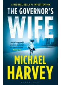 Governor's Wife   Harvey Michael, ISBN:  9781408863978