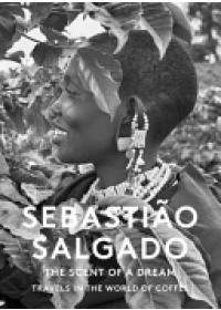 Scent of a Dream   Salgado Sebastiao, ISBN:  9781419719219