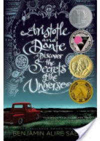 Aristotle and Dante Discover the Secrets of the Universe   Saenz Benjamin Alire, ISBN:  9781442408937